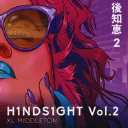 XL Middleton - H1NDS1GHT Volume 2