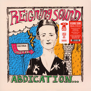 Reigning Sound - Abdication ... For Your Love