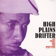 Lee Perry & The Upsetters - High Plains Drifter - Pressure Sounds 45s 1968-73