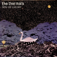 Thermals, The - Now We Can See