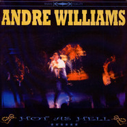 Andre Williams - Hot As Hell