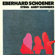 Eberhard SchoenerStingAndy Summers - Music From