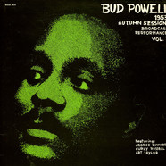 Bud Powell - 1953 Autumn Sessions - Broadcast Performances Vol. 3