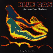 Blue Gas - Shadows From Nowhere Black Vinyl Edition