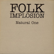 The Folk Implosion - Natural One (James Lavelle Mixes)