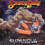 Saucy Lady - Supanova Black Vinyl Edition