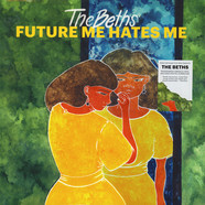 Beths, The - Future Me Hates Me Transparent Vinyl Edition