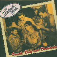 Daybreak Boys, The - Drunk, Deaf & Disorderly