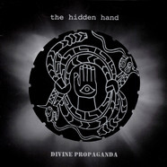 Hidden Hand, The - Divine Propaganda