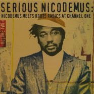 Nicodemus - Serious Nicodemus Volume 2: Nicodemus Meets Roots Radics At Channel One Limited Edition