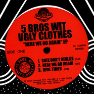 5 Bros Wit Ugly Clothes - Here We Go Again