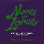 North Of Loreto - Do It Like This Feat. Domino