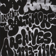 Jay Funk presents - The Baltimore Archives 1993-1996