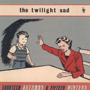 Twilight Sad, The - Fourteen Autumns & Fifteen Winters