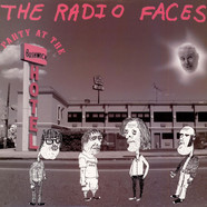 The Radio Faces - Party At The Bushwick Hotel