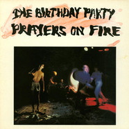 Birthday Party, The - Prayers On Fire