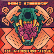 Big Chief - Platinum Jive (Greatest Hits 1969-1999)