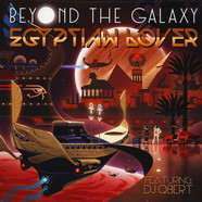 Egyptian Lover, The - Beyond The Galaxy Feat. DJ Qbert