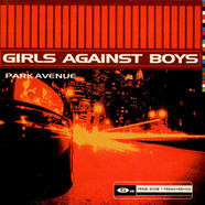 Girls Against Boys - Park Avenue