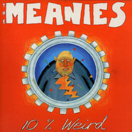 Meanies, The - 10% Weird