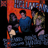 Hellmenn - Bastard Sons Of 10,000,000 Maniacs!