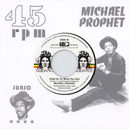 Michael Prophet / Roots Radics - Hold On To What You Got / Cry Of The Werewolf