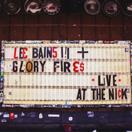 Lee Bains III & The Glory Fires - Live At The Nick