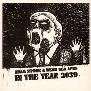 Adam Stone & Dead Sea Apes - In The Year 2039