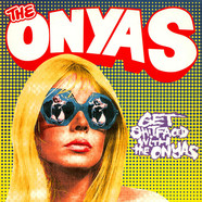 Onyas, The - Get Shitfaced With The Onyas