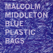 Malcolm Middleton / King Creosote - Blue Plastic Bags / Choir