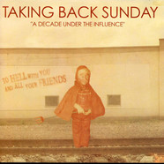 Taking Back Sunday - A Decade Under The Influence