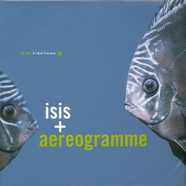 Isis + Aereogramme - In The Fishtank 14