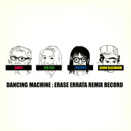 Erase Errata - Dancing Machine: Erase Errata Remix Record