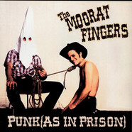 Moorat Fingers, The - Punk (As In Prison)
