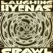 Laughing Hyenas - Crawl