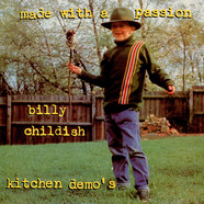 Billy Childish - Made With A Passion (Kitchen Demo's)