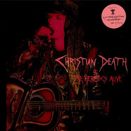 Christian Death - The Heretics Alive