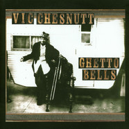 Vic Chesnutt - Ghetto Bells