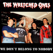 Wretched Ones, The - We Don't Belong To Nobody