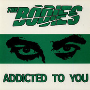 Bodies, The - Addicted To You