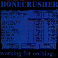 Bonecrusher - Working For Nothing