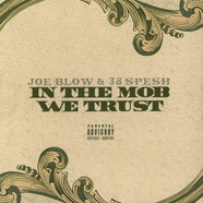 Joe Blow & 38 Spesh - In The Mob We Trust