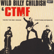 Wild Billy Childish & CTMF - You're The One I Idolise
