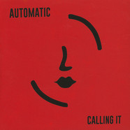 Automatic - Calling It