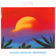 So.Crates, Nelson Dialect, Alnitak Kid - Sunset Cities