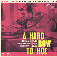 V.A. - A Hard Row To Hoe Volume 1
