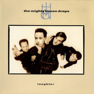 Mighty Lemon Drops, The - Laughter