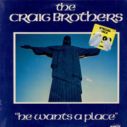 The Craig Brothers - He Wants A Place