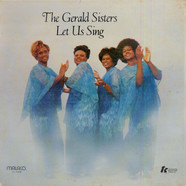 The Gerald Sisters - Let Us Sing
