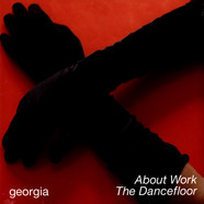 Georgia - About Work The Dancefloor